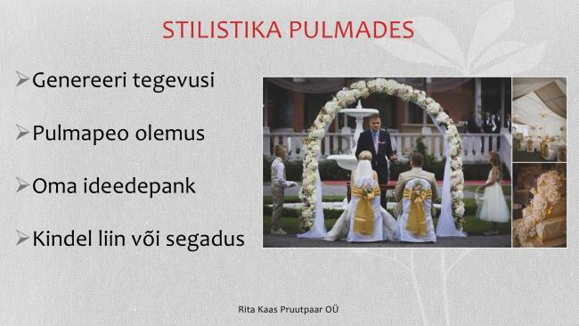 Rita Kaas, Pruutpaar OÜ, Stilistika ja riietus pulmades